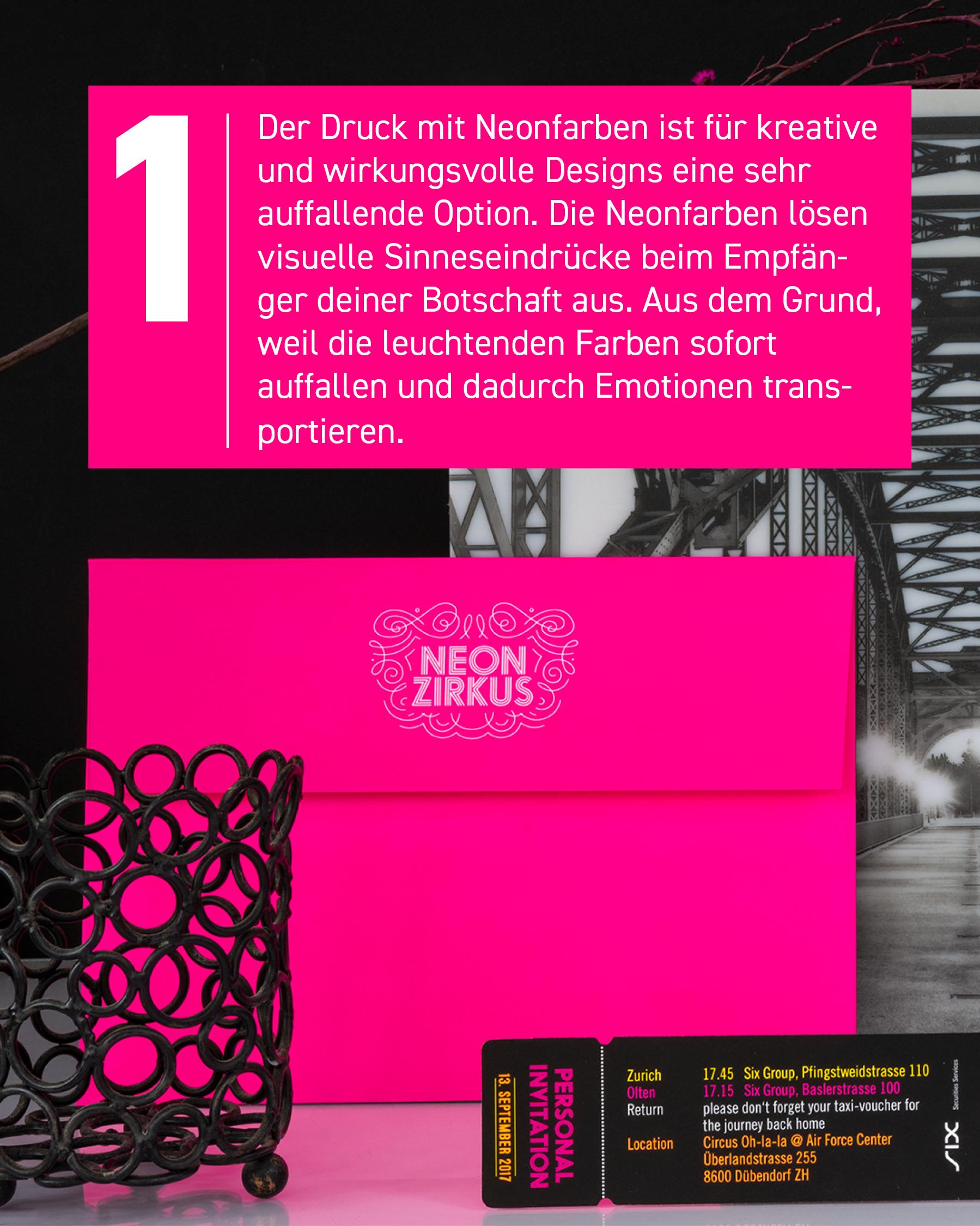 Der Druck mit Neonfarben ist für kreative und wirkungsvolle Designs eine sehr auffallende Option.