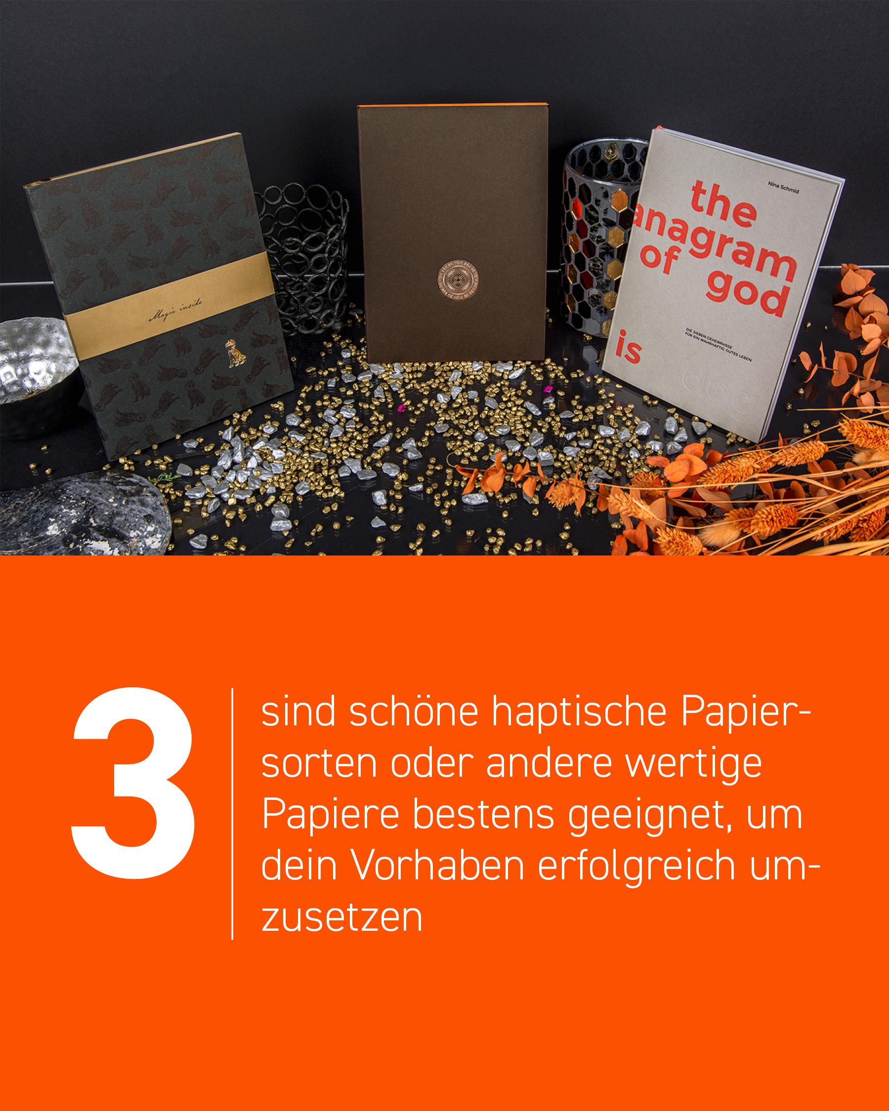 Dittens sind schöne haptische Papiersorten oder andere wertige Papiere bestens geeignet, um dein Vorhaben erfolgreich umzusetzen